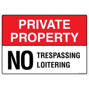 Safety Sign Store Private Property, No Trespassing / Loitering Sign...